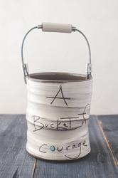 Bucket of Courage (Small/Large)