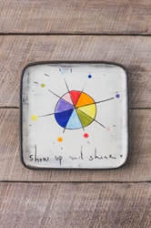 Show Up and Shine Square Plate (Small/Large)