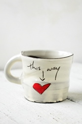 This Way to Love Mug